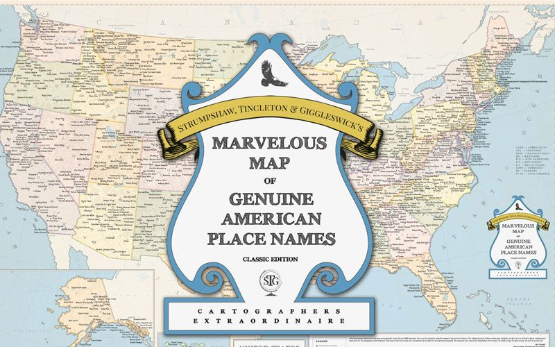 The Marvelous Map Of Genuine American Place Names - Map of the usa with names